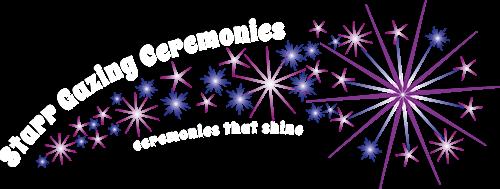 Starr Gazing Ceremonies